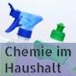 Chemie im Haushalt