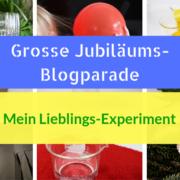 Grosse Jubiläums-Blogparade: Mein Lieblings-Experiment