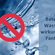 Belebtes Wasser ist unwirksam - kein Gesundbrunnen, sondern Fantasieprodukt